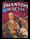 The Phantom Detective - The Dancing Doll Murders - Robert Wallace