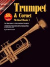 Trumpet and Cornet Method Book 1: With CD - Andrew Scott