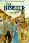 The Deserter - Robert Koch