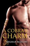 A Cobra's Charm - Meghan Maslow