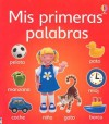 Mis Primeras Palabras = My Very First Words - Jo Litchfield, Howard Allman