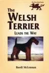 The Welsh Terrier: Leads the Way - Bardi McLennan