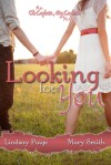 Looking for You - Lindsay Paige, Mary Smith