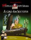 A Casa dos Horrores (Coleção: Novas crónicas do Vampiro Valentim - volume 5) - Álvaro Magalhães