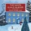 The Santa Klaus Murder - Mavis Doriel Hay, Anne Dover, Gordon Griffin