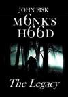 Monk's Hood: The Legacy - John Fisk