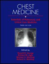 Chest Medicine: Essentials of Pulmonary and Critical Care Medicine - Ronald B. George