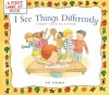 I See Things Differently: A First Look at Autism - Pat Thomas