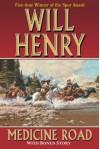 Medicine Road - Will Henry