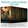 Wolves, Cats & Bears, Oh My!: A Ten Book Shifter And Paranormal Romance Collection - Jacqueline Sweet, Lily Thorn, Christy Rivers, Julia Leijon, Clara Cody, Allison Teller, Ginger Blake, Bliss Devlin, Kit Fawkes, Artemis Wolffe
