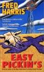 Easy Pickin's - Fred R. Harris
