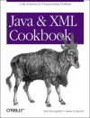 Java and XML Cookbook (Cookbooks (O'Reilly)) - Ken Ramirez