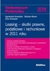 Leasing Skutki prawne podatkowe i rachunkowe w 2011 roku - Agnieszka Kowalska, Baran Barbara, Kowalski Artur