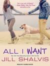 All I Want (Animal Magnetism) - Jill Shalvis, Karen White