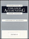 Introduction to College Accounting - Gregory W. Bischoff