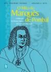 O mito do Marquês de Pombal. A mitificação do Primeiro-Ministro de D. José I pela Maçonaria - José Eduardo Franco, Annabela Rita
