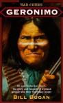 Geronimo (War Chiefs) - Bill Dugan