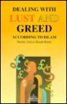 Dealing with Lust and Greed According to Islam - Abd al-Hamid Kishk