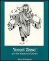 Yossel Zissel and the Wisdom of Chelm - Amy Schwartz