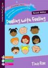 Dealing with Feeling - Tina Rae