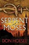 Serpent of Moses (A Jack Hawthorne Adventure - Book 2) - Don Hoesel