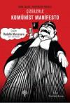 Çizgilerle Komünist Manifesto - Rodolfo Marcenaro, Karl Marx, Friedrich Engels