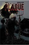The Final Plague Vol. 1 - JD Arnold, Tony Guaraldi-Brown