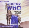 Doctor Who: The Myth Makers - Donald Cotton, Stephen Thorne