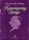 Kepompong Sunyi - Dorothea Rosa Herliany