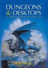 Dungeons and Desktops: The History of Computer Role-Playing Games - Matt Barton