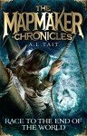 Race to the End of the World: The Mapmaker Chronicles Book 1 - A. L. Tait