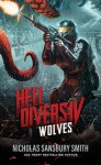Wolves (Hell Divers #4) - Nicholas Sansbury Smith