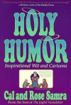 Holy Humor: Inspirational Wit and Cartoons - Cal Samra