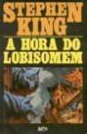 A Hora do Lobisomem - Stephen King