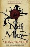 The Death Maze - Ariana Franklin