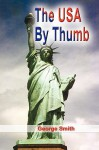 The USA by Thumb - George Smith