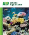 Saltwater Aquariums (Animal Planet Pet Care Library) - David E. Boruchowitz