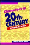 Characters in 20th Century Literature - Laurie Lanzen Harris