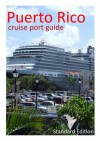 Puerto Rico - Cruise Port Guide (Cruise Port Guides) - David Burgess, Becky Tallentire