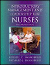Introductory Management and Leadership for Nurses: An Interactive Text - Russell C. Swansburg, Richard J. Swansburg