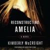 Reconstructing Amelia (Audio) - Kimberly McCreight