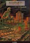 La Gourbeille (Remparts de sang #1) - Éric Corbeyran, Patrice Garcia