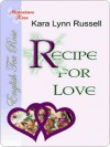 Recipe for Love - Kara Lynn Russell