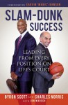 Slam-Dunk Success: Leading from Every Position on Life's Court - Earvin Magic Johnson, Jon Warech, Byron Scott, Charlie Norris