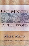 One Ministry of the Word - Mark Mann
