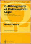 Omega-Bibliography of Mathematical Logic III: Model Theory - Heinz-Dieter Ebbinghaus