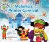 Malaika's Winter Carnival - Nadia Hohn, Irene Luxbacher
