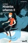 Misterios urbanos II - José Montero, Patricio Oliver