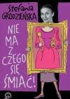 Nie ma się z czego śmiać - Stefania Grodzieńska