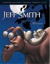 Modern Masters, Volume 25: Jeff Smith - Eric Nolen-Weathington, Jeff Smith